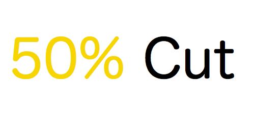 50% OFf cut